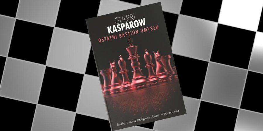 Niesamowita książka od Garriego Kasparowa